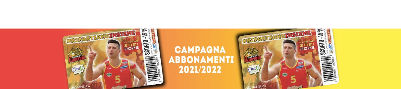 Campagna Abbonamenti 2021/22